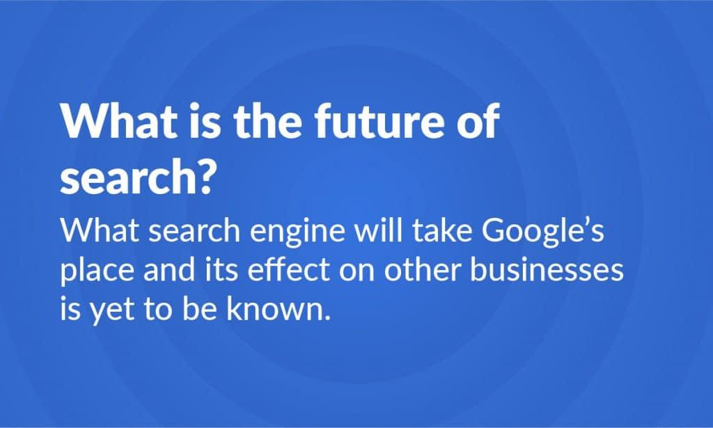 The Future Of Search