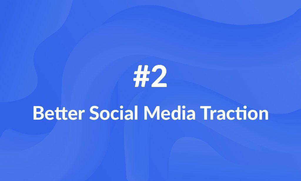 Increase social media traction