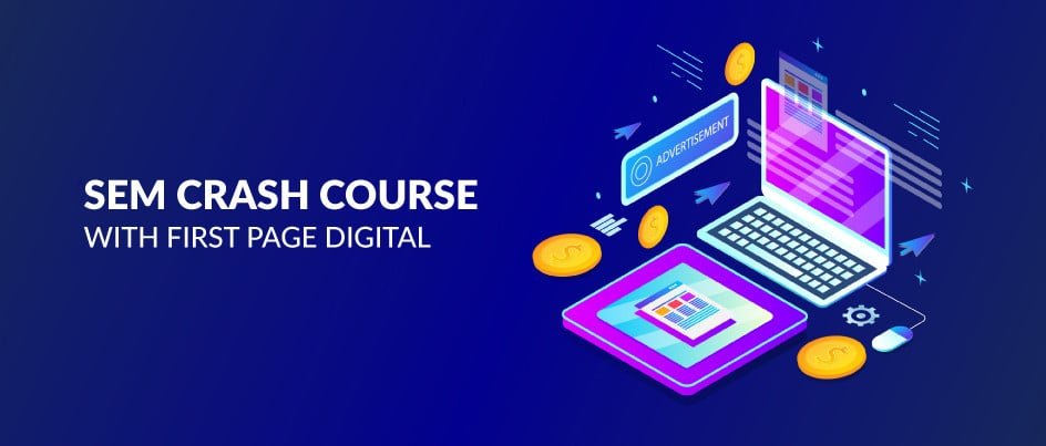 SEM Crash Course 1st Edition: The PPC Introduction You've Been Searching For