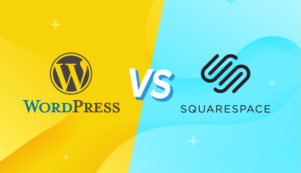 WordPress and Squarespace Comparison- Which Is Better For YOUR Website?